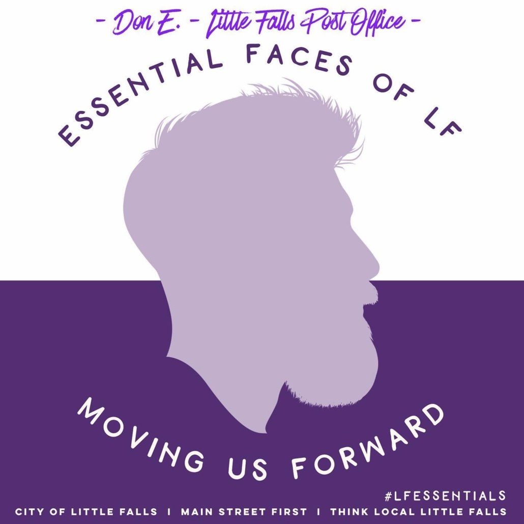 CONGRATS - Don E. of Little Falls Post Office! (5/21 winner) Essential Faces of LF: Moving us Forward! Thank you!