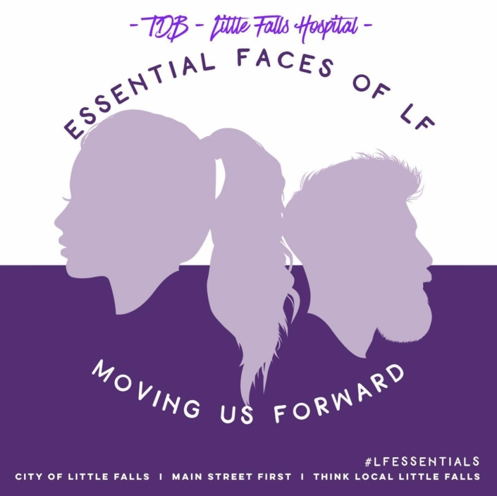 CONGRATS - TBD Little Falls Hospital! (5/22 winner) Essential Faces of LF: Moving us Forward! Thank you!
